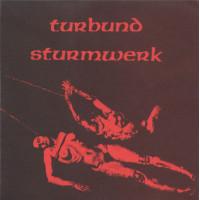 """TURBUND STURMWERK - Der Letzte Sieger Ist Der Tod 7""""EP"""