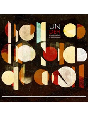 UN DEFI D'HONNEUR - Le Mort Homme LP