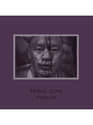 VASILISK ‎- Tribal Zone LP