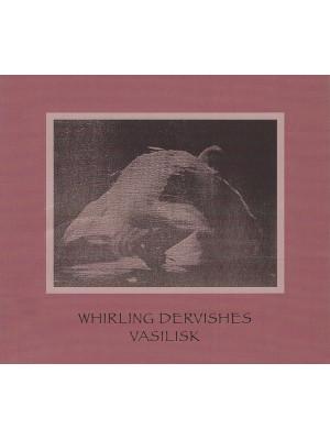 VASILISK - Whirling Dervishes CD