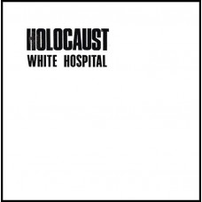 WHITE HOSPITAL ‎- Holocaust CD