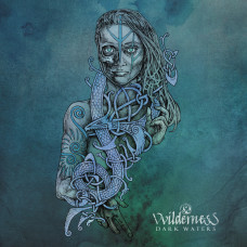 VVILDERNESS - Dark Waters LP (black)