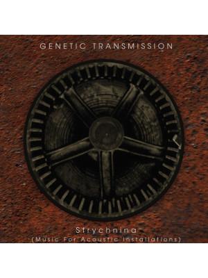 GENETIC TRANSMISSION - Strychnina CD