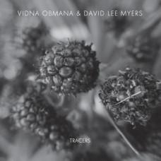 VIDNA OBMANA & DAVID LEE MYERS - Tracers CD